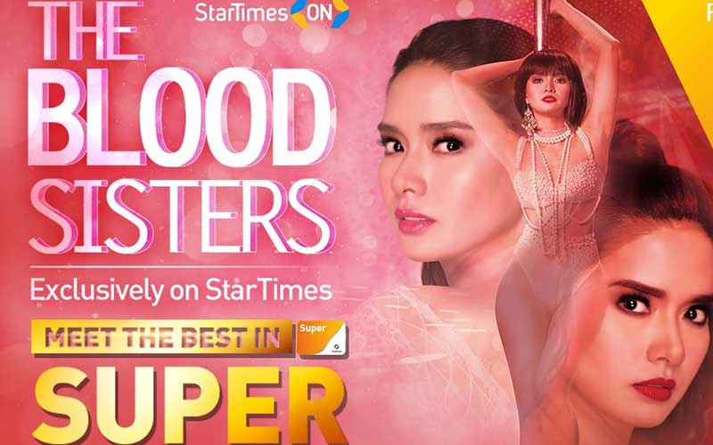 The Blood Sisters: StarTimes subscribers to enjoy new fascinating telenovela
