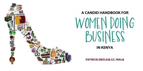 A candid handbook for women doing business in Kenya