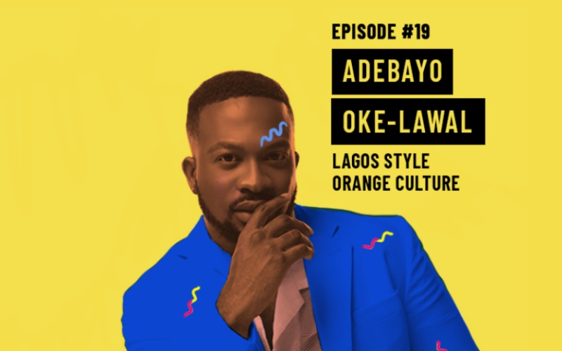 Ethical Fashion Podcast: Orange Culture designer Adebayo Oke-Lawal