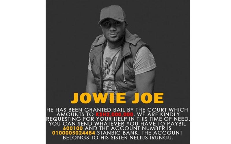 Fundraiser for Joseph 'Jowie' Irungu's Sh2 million bail launched