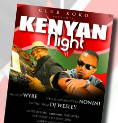 Kenyan Nyte is back! Wyre and Dj Wesley to lead the pack to Olive Resort
