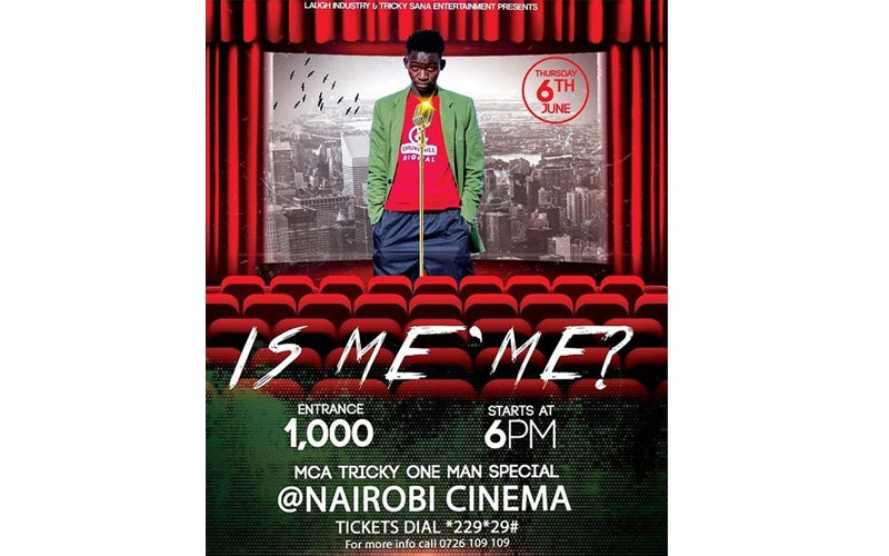 MCA Tricky's one-man comedy show happening on Thursday at Nairobi Cinema