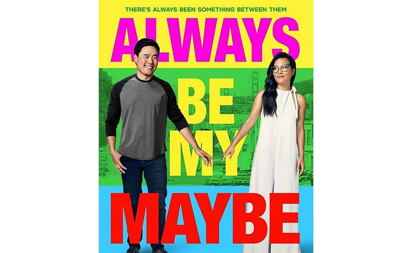 Movie review: 'Always Be My Maybe' (2019) is worth the price